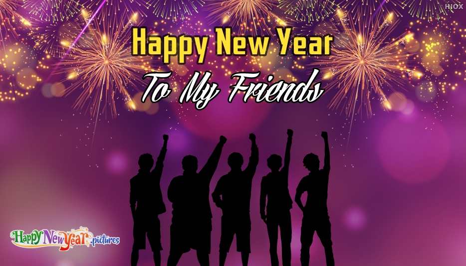 Happy New Year My Friends