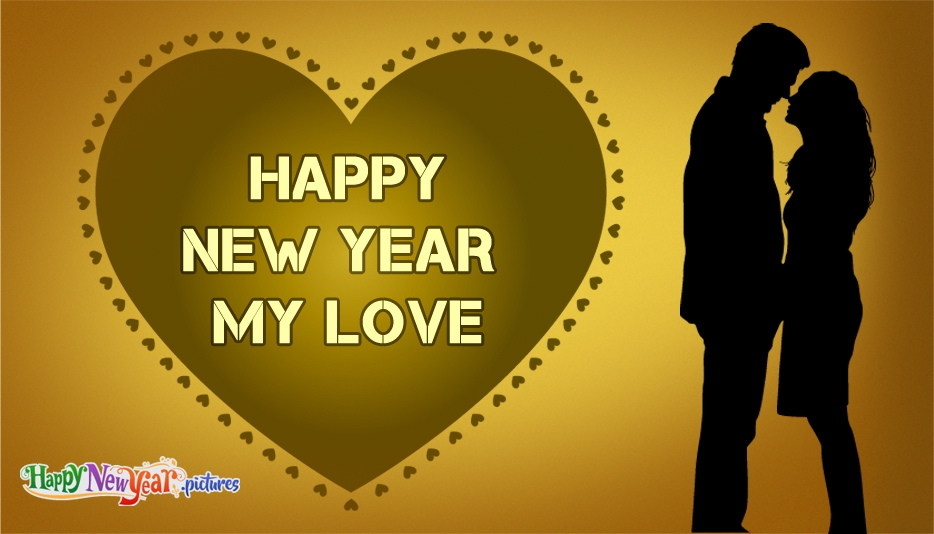 Happy New Year My Love - Happy New Year Images for Lover