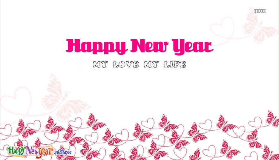 Happy New Year My Love My Life