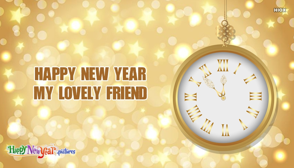 Happy New Year My Lovely Friend