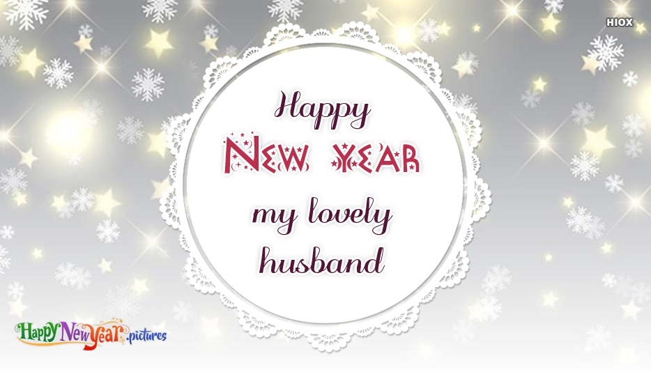 Happy New Year My Lovely Husband