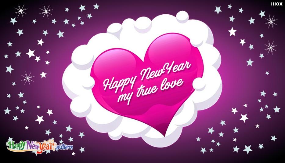 Happy New Year My True Love