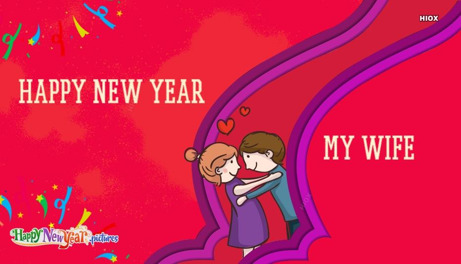 Happy New Year My Wife
