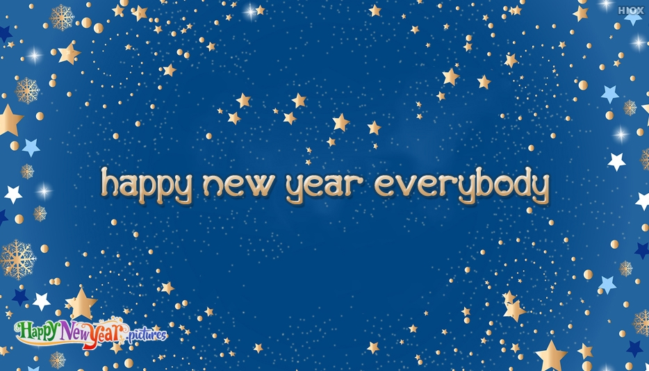 Happy New Year To Everybody