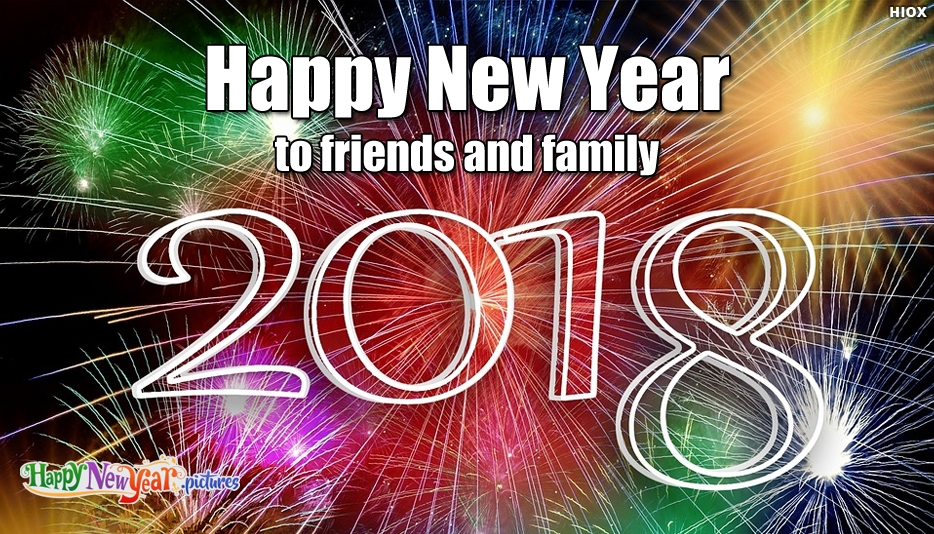 Happy New Year To Friends and Family Wishes - Happy New Year Images for Friends and Family