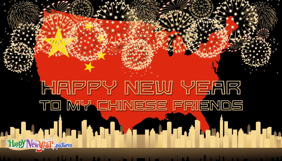 Happy New Year to My Chinese Friends - Happy New Year Images for Facebook
