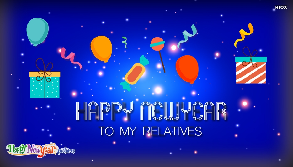 Happy New Year To My Relatives - Happy New Year Images for Relatives