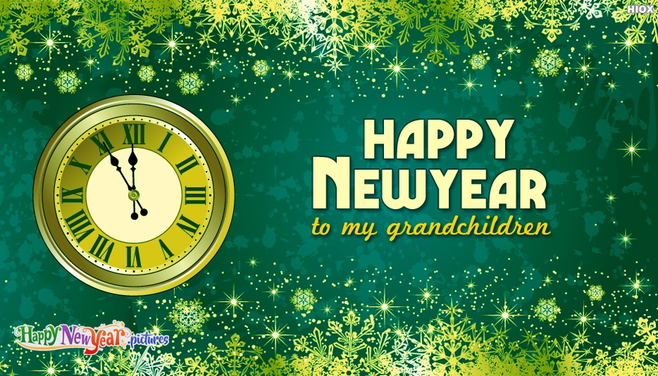 Happy New Year To My Grandchildren