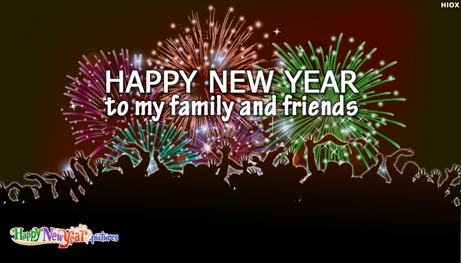 Happy New Year To My Family and Friends