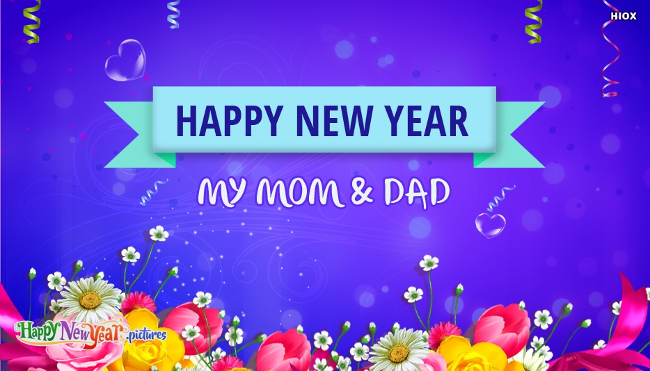 Happy New Year To My Mom and Dad