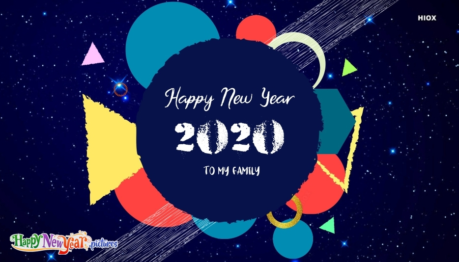 Happy New Year To My Family 2020