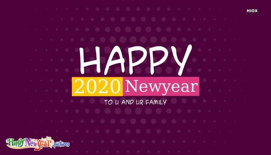 Happy New Year To U and Ur Family