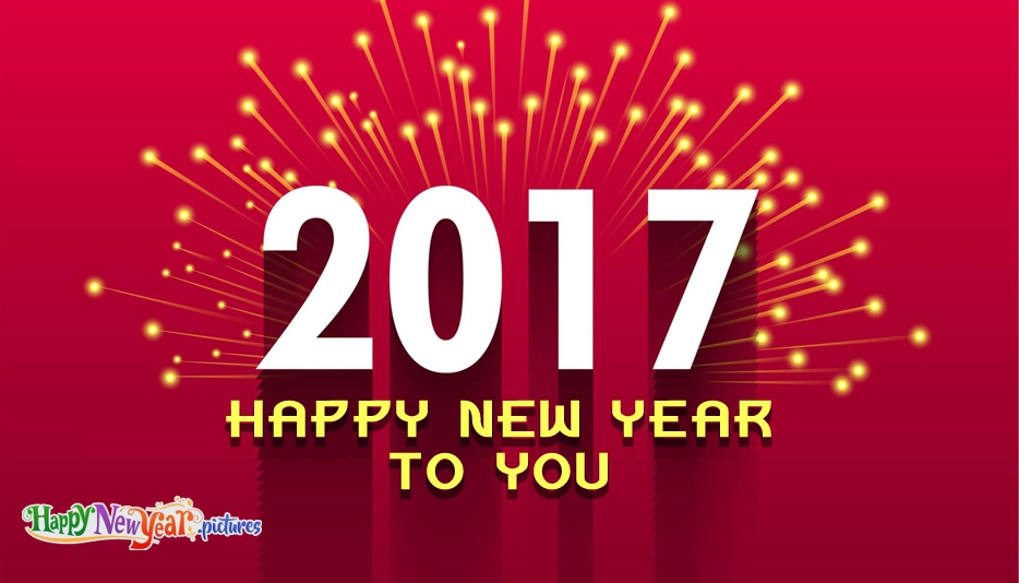 Happy New Year to You - Happy New Year Images for 2017