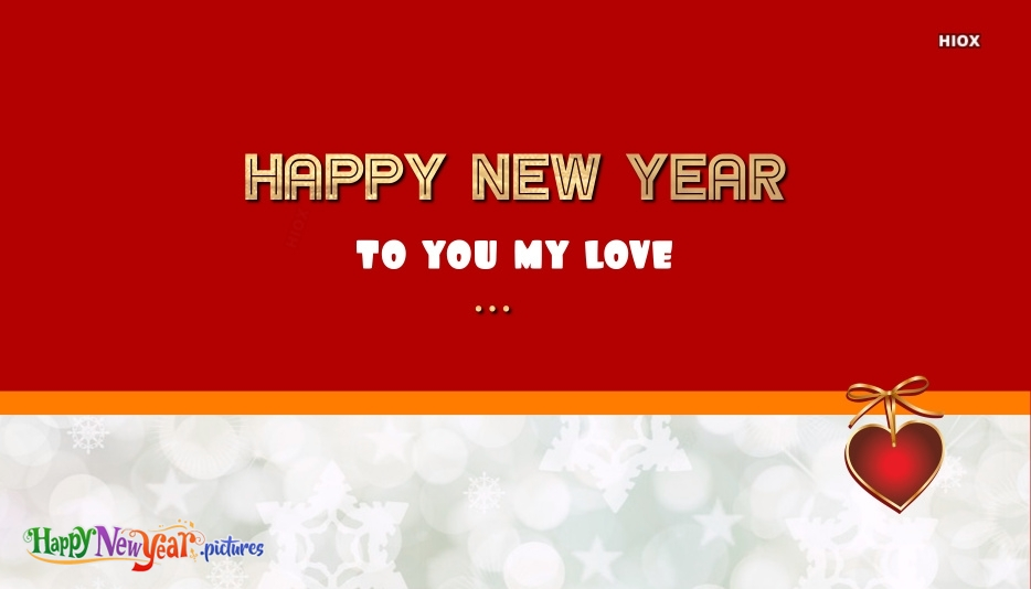 Happy New Year My Love Images, Messages