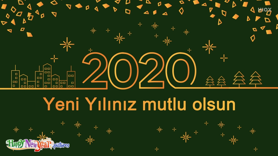 Happy New Year 2020 Dear Turkish Friends