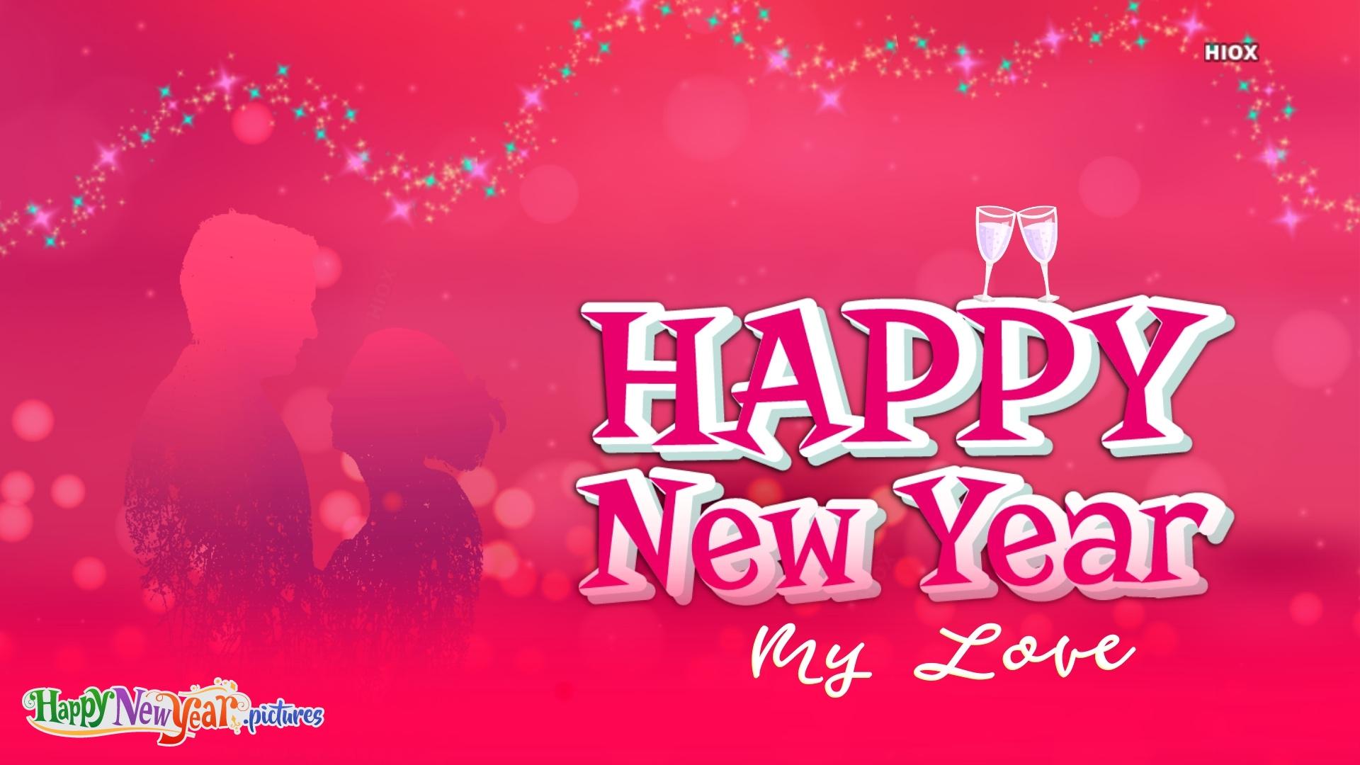 Happy New Year Wish To My Love