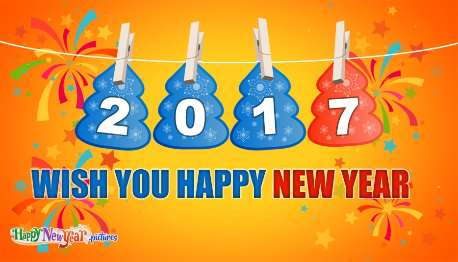 Happy New Year Wishes - Happy New Year Images for 2017