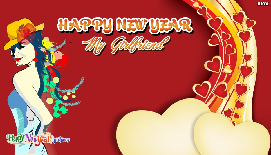 Happy New Year Wishes for Girlfriend - Happy New Year Images for Girlfriend