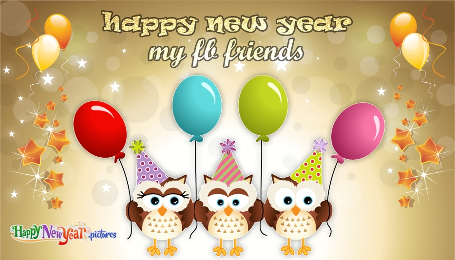 Happy New Year Wishes to Fb Friends - Happy New Year Images for Facebook