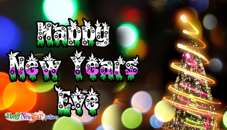Happy New Years Eve - Happy New Year Images for Whatsapp