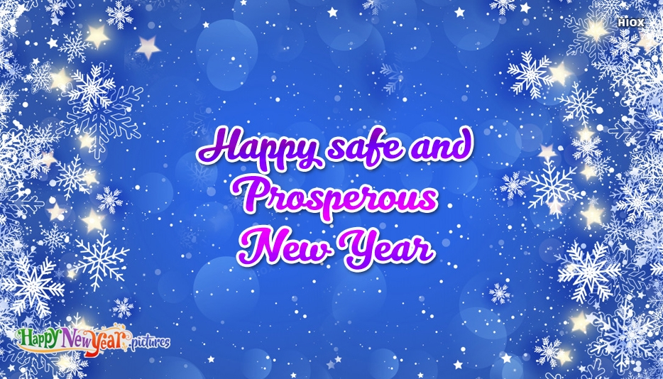 Happy Safe and Prosperous New Year
