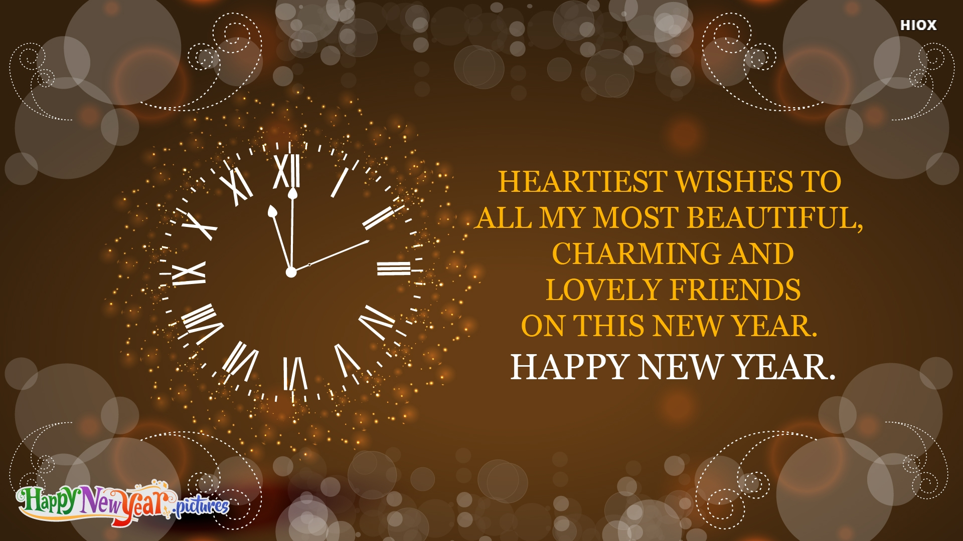 Heartiest Wishes To All My Most Beautiful, Charming and Lovely Friends On This New Year.