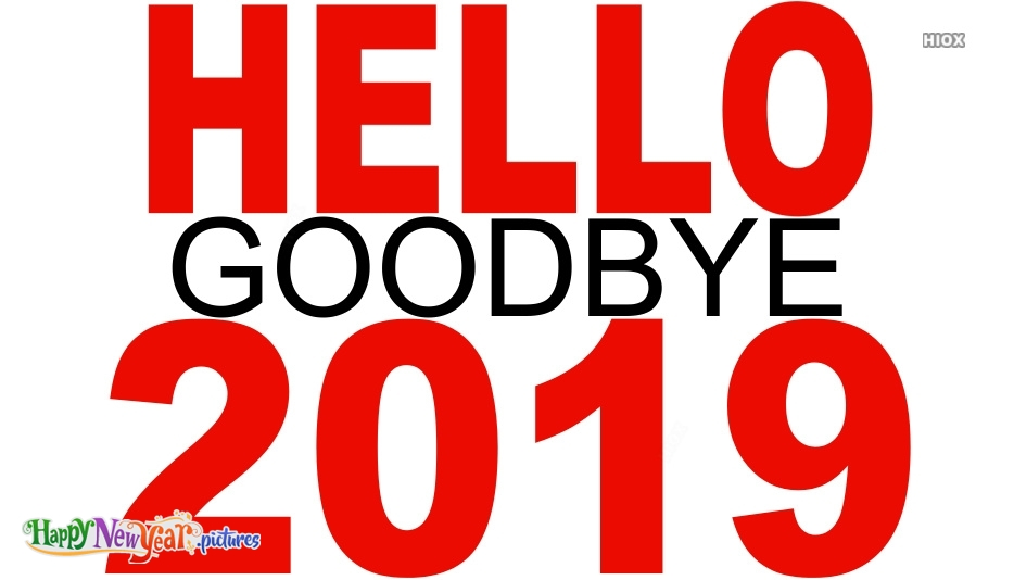 Hello Goodbye 2019