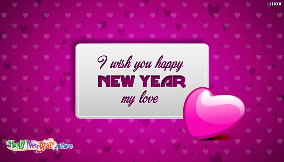 I Wish You Happy New Year My Love