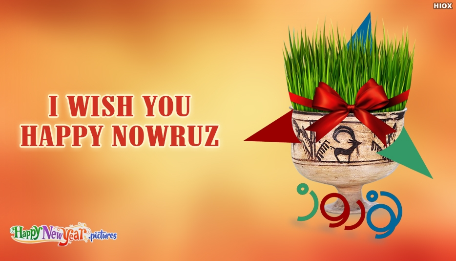 I Wish You Happy Nowruz - Happy New Year Images for Nowruz