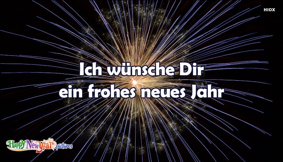Ich Wünsche Dir Ein Frohes Neues Jahr | Wish You A Happy New Year