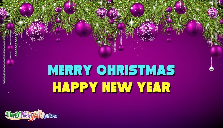 Merry Christmas Happy New Year - Happy New Year Images for Everyone