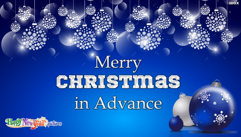 Merry Christmas in Advance - Merry Christmas and Happy New Year Greetings