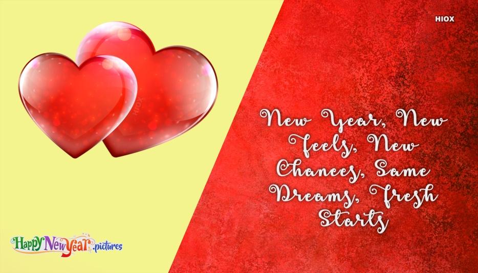 New Year, New Feels, New Chances, Same Dreams, Fresh Starts