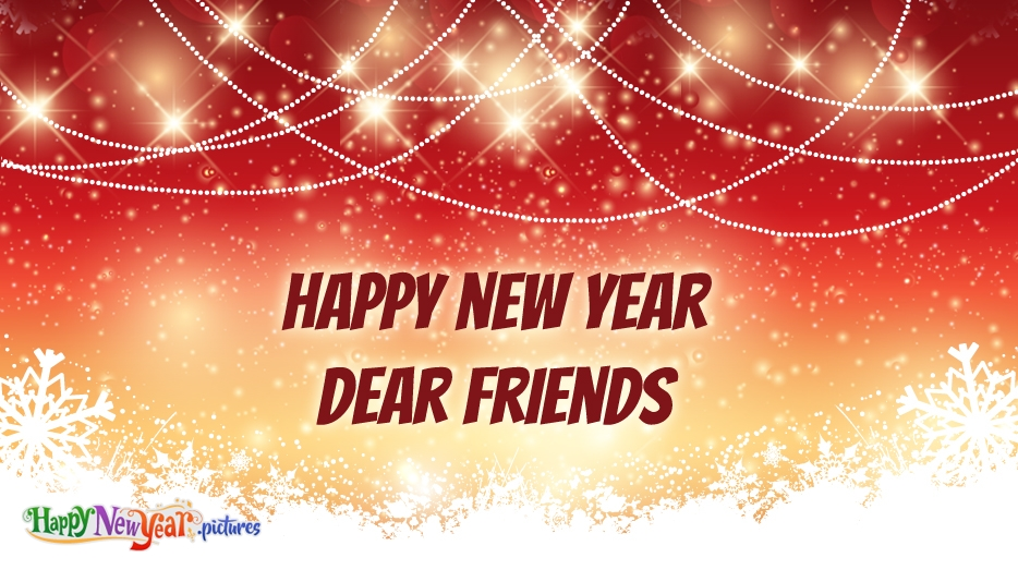New Year Wishes to Friends - Happy New Year Images for Friends