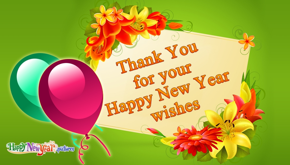 Thank You for Your Happy New Year Wishes - Happy New Year Images for Friends