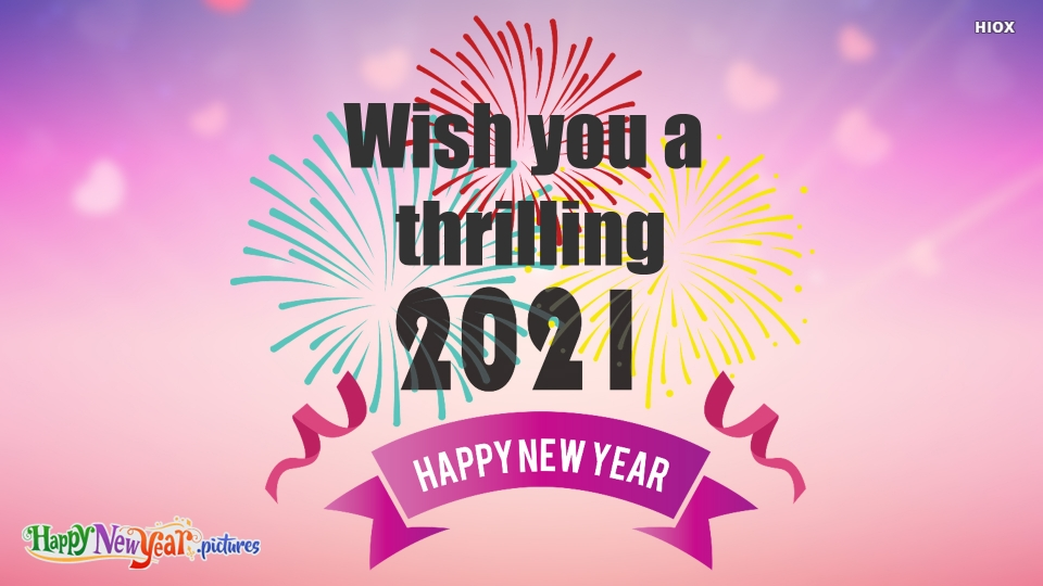 Wish You A Thrilling Happy New Year!