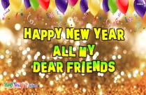 Happy New Year Dear Friends Images