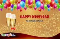 Happy New Year My Beautiful Friend