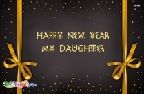 Happy New Year My Daughter Image