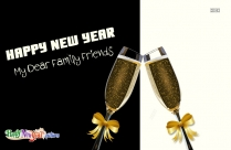 Happy New Year My Dear Family Friends