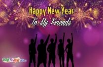 Happy New Year My Friends