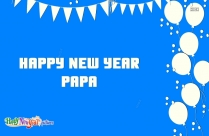 Happy New Year Papa