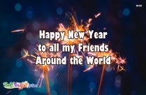 Happy New Year To All My Friends Around The World Image