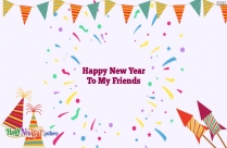 Happy New Year To My Friends