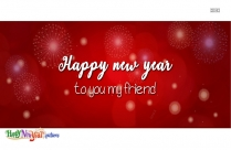 Happy New Year To You My Friend