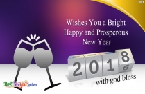Wishes You A Bright Happy And Prosperous New Year 2018 With God Bless