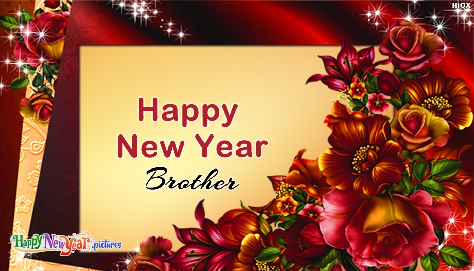 Wishes To Brother For New Year