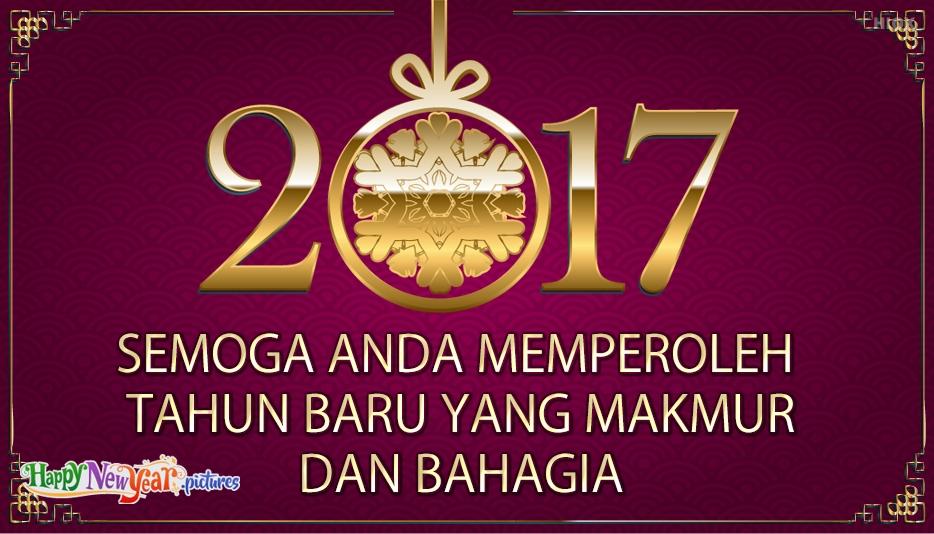 semoga anda memperoleh tahun baru yang makmur dan bahagia