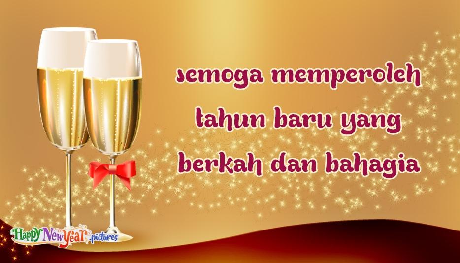 semoga memperoleh tahun baru yang berkah dan bahagia