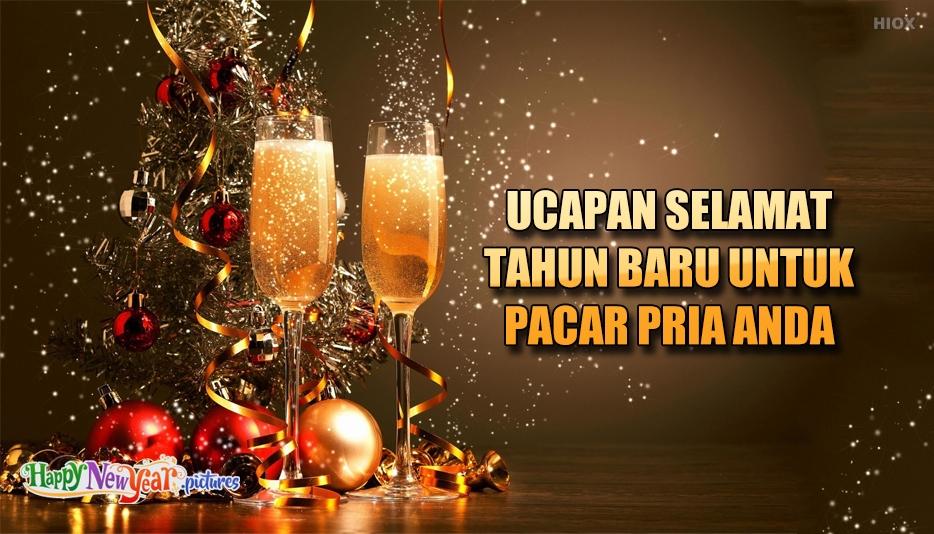 ucapan Selamat Tahun Baru Untuk Pacar Pria Anda